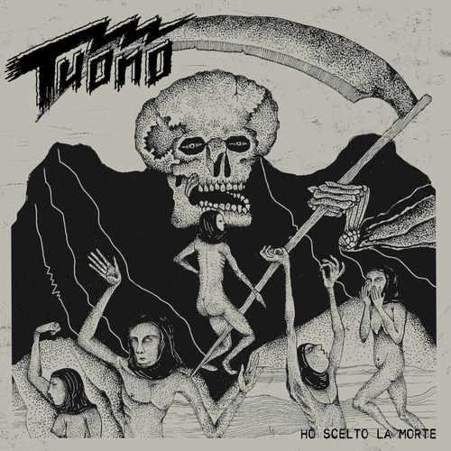 TUONO - Ho Scelto La Morte LP