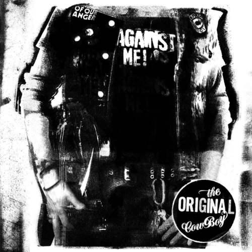 AGAINST ME - The Original Cowboy LP