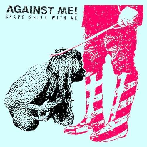 AGAINST ME - Shape Shift With Me LP