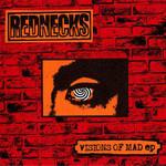 "REDNECKS - Visions of Mad 7"""