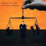KILLIE - Retrial Of The Criminal Begins 2xLP