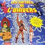 LES MAITRES DE LUNIVERS HE-MAN AND THE MASTERS OF THE UNIVERSE ORIGINAL TV SERIES SOUNDTRACK LP