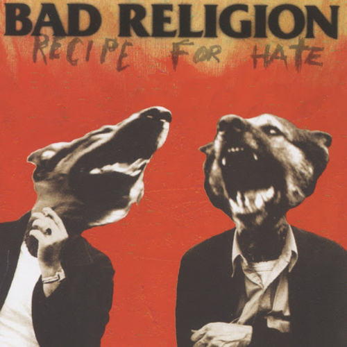 BAD RELIGION - Recipe For Hate LP