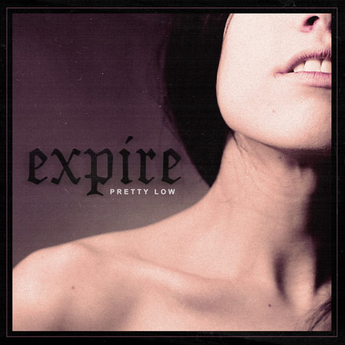 EXPIRE - Pretty Low LP Colour vinyl