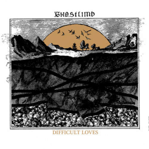 GHOSTLIMB - Difficult Loves LP