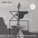 MINAMI DEUTSCH - With Dim Light LP