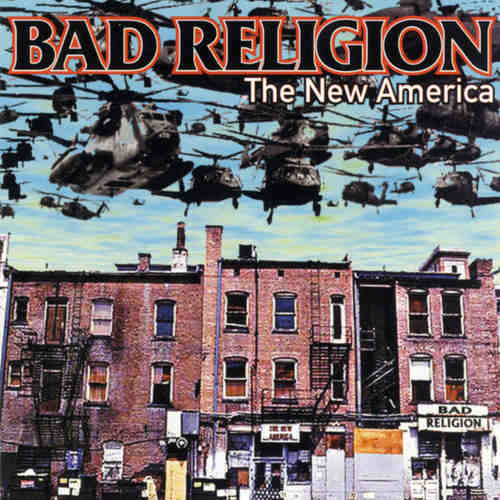 BAD RELIGION - New America LP