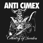 ANTI CIMEX - Country Of Sweden LP