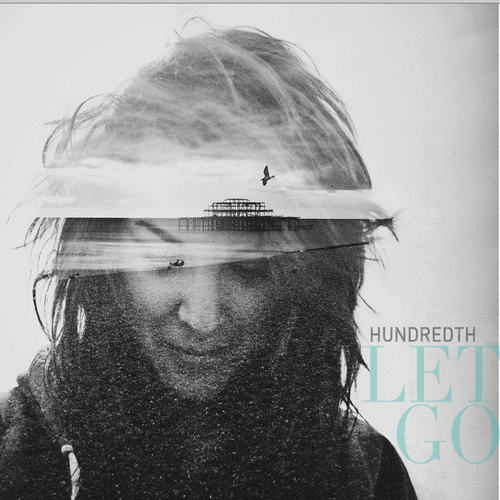 HUNDREDTH - Let Go LP (Colour Vinyl)