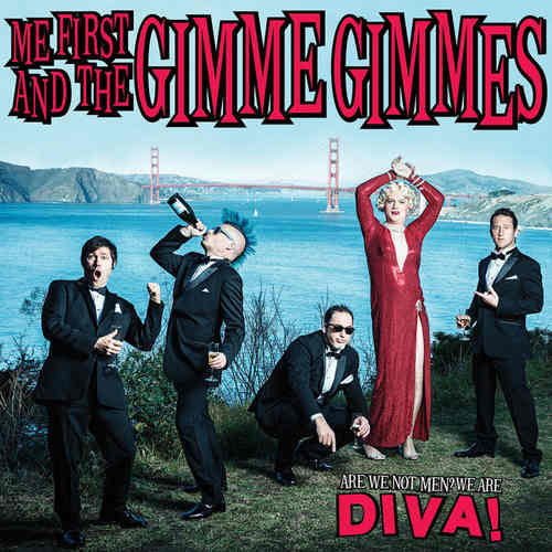 ME FIRST & THE GIMME GIMMES - Are We Not Men We Are Diva LP