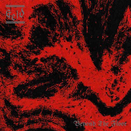 GELD - Beyond The Floor LP