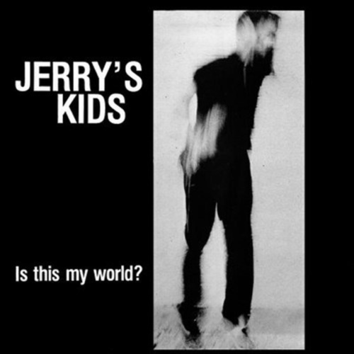 JERRYS KIDS - Is This My World LP Red vinyl