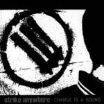 STRIKE ANYWHERE - Change is a Sound LP (Colour Vinyl)