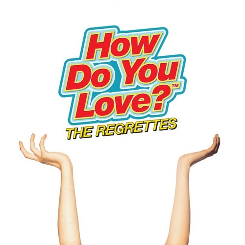 REGRETTES, THE - How Do You Love LP
