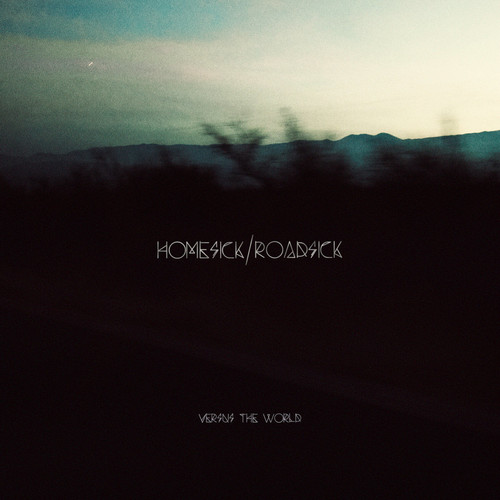 VERSUS THE WORLD - Homesick  Roadsick LP Colour Vinyl