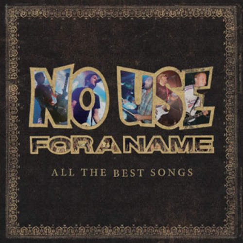 NO USE FOR A NAME - All The Best Songs 2xLP