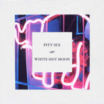 PITY SEX - White Hot Moon LP