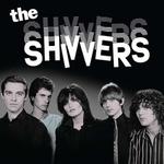 SHIVVERS - The Shivvers LP