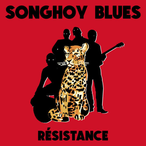 SONGHOY BLUES - Résistance LP
