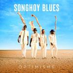 SONGHOY BLUES - Optimisme LP (Colour Vinyl)