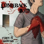 COMEBACK KID - Turn it Around LP Color vinyl