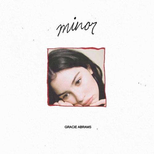 GRACIE ABRAMS - Minor 12