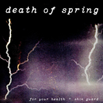 FOR YOUR HEALTH  SHIN GUARD - Death Of Spring Split LP