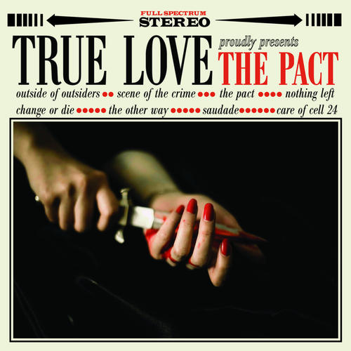 TRUE LOVE - The Pact LP