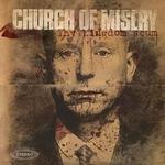 CHURCH OF MISERY - Thy Kingdom Scum 2xLP