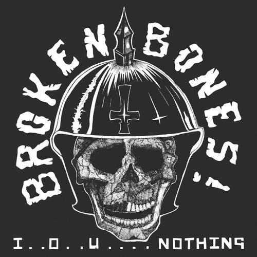 BROKEN BONES - I..O..U.... Nothing + Live 100 Club LP
