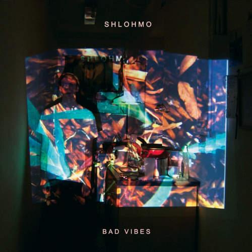 SHLOHMO - Bad Vibes LP