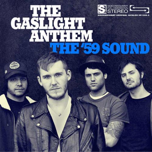 GASLIGHT ANTHEM, THE - The '59 Sound LP