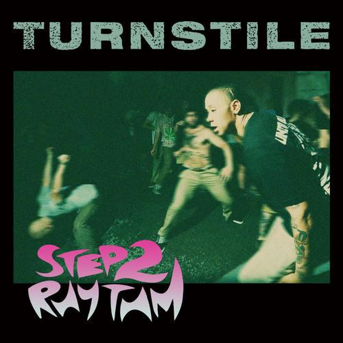 """TURNSTILE - Step 2 Rhythm 7"""" (Blue vinyl)"""