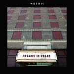 METRIC - Pagans in Vegas 2xLP