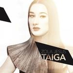 ZOLA JESUS - Taiga LP