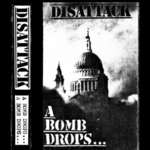 DISATTACK - A Bomb Drops... One Sided 12  28 page booklet