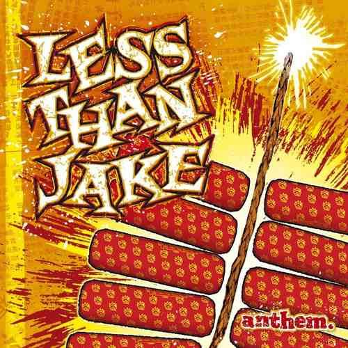 LESS THAN JAKE - Anthem LP (Fire Orange Vinyl)