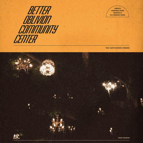 BETTER OBLIVION COMMUNITY CENTER - Better Oblivion Community Center LP