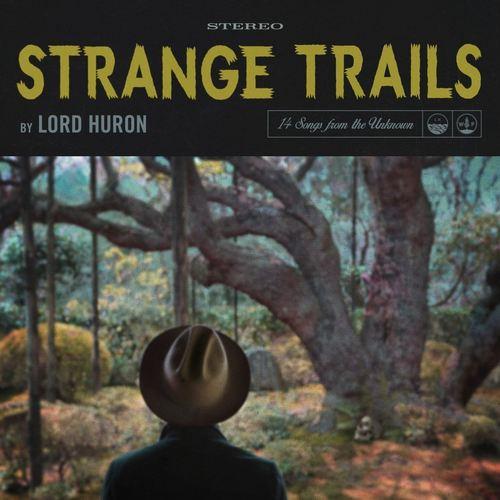 LORD HURON - Strange Trails 2xLP