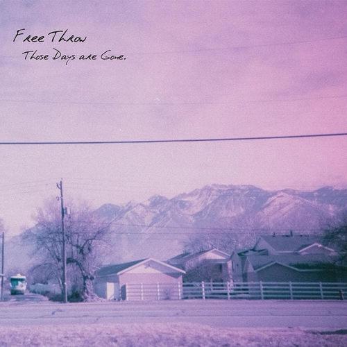 FREE THROW - Those Days Are Gone LP White Vinyl