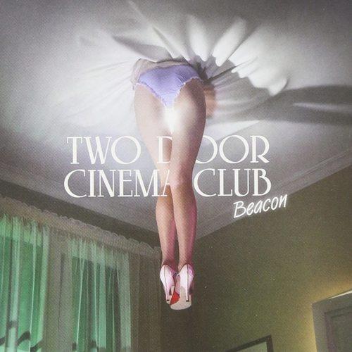 TWO DOOR CINEMA CLUB - Beacon LP