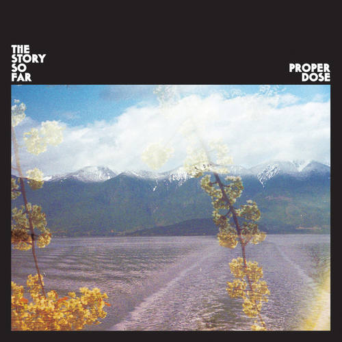 THE STORY SO FAR - Proper Dose LP