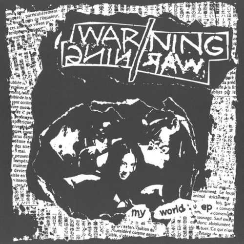 WARNING//WARNING - My World 7""