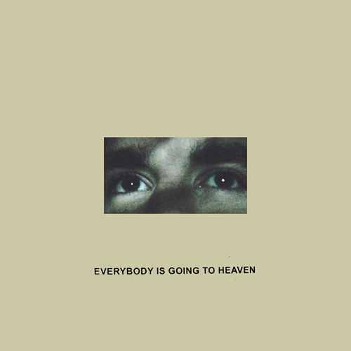 CITIZEN - Everybody Is Going To Heaven LP
