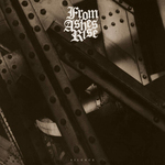 FROM ASHES RISE - Silence LP Remastered