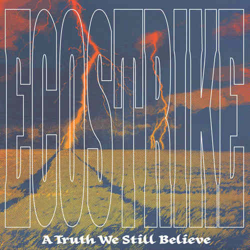 ECOSTRIKE - A Truth We Still Believe LP Color Vinyl
