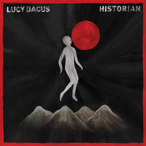 LUCY DACUS - Historian LP