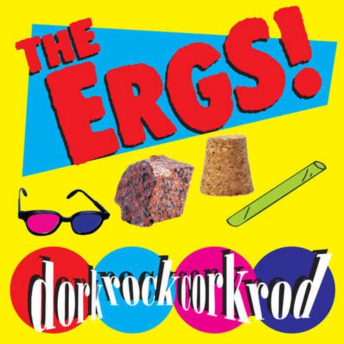 ERGS, THE - Dorkrockcorkrod LP