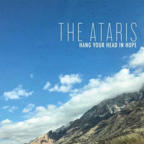 THE ATARIS - Hang Your Head in Hope The Acoustic Sessions LP Blue vinyl