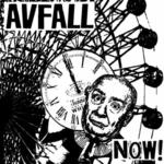 """AVFALL - Now! 7"""""""